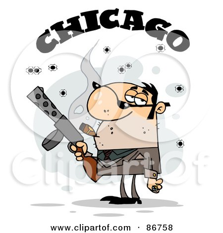 Royalty-Free (RF) Clipart Illustration of The Word Chicago Over A Cigar Smoking Mobster Holding A Submachine Gun by Hit Toon