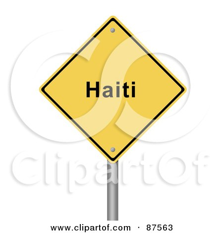 Royalty-Free (RF) Clipart Illustration of a Yellow Haiti Warning Sign On A Post by oboy