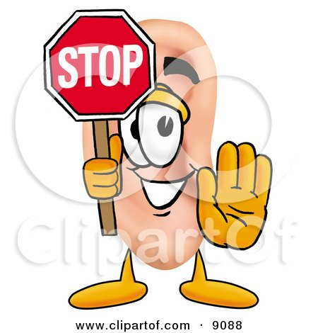 Clipart Picture of an Ear Mascot Cartoon Character Holding a Stop Sign by Toons4Biz