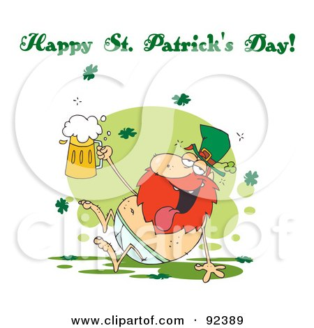 Royalty-Free (RF) Clipart Illustration of a Happy St Patrick's Day Greeting Of A Tipsy Leprechaun In His Underwear, Holding  Up A Beer by Hit Toon