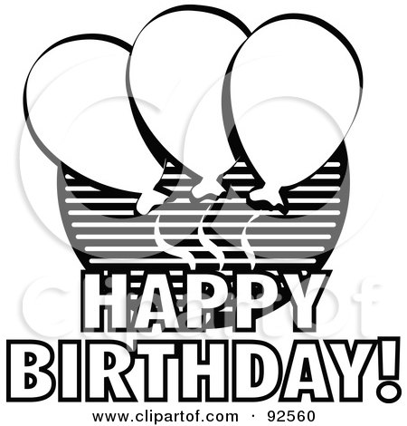 Royalty-Free (RF) Clipart Illustration of a Black And White Happy Birthday Balloon Greeting by Andy Nortnik