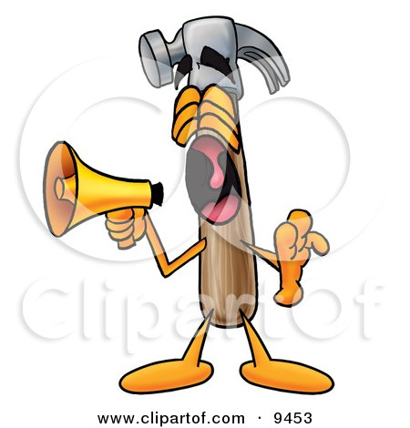Clipart Picture of a Hammer Mascot Cartoon Character Screaming Into a Megaphone by Toons4Biz