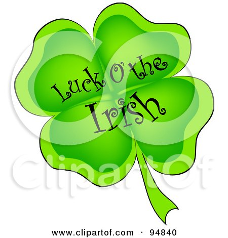 Royalty-Free (RF) Clipart Illustration of a Luck Of The Irish Greeting On A Four Leaf Clover by Pams Clipart
