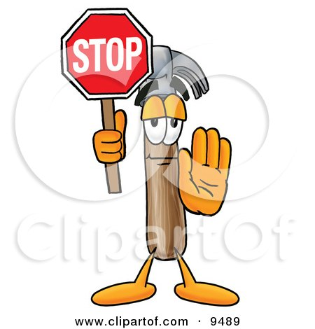 Clipart Picture of a Hammer Mascot Cartoon Character Holding a Stop Sign by Toons4Biz