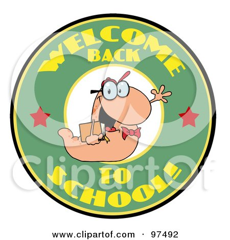 Royalty-Free (RF) Clipart Illustration of a Waving Book Worm Over A Green Welcome Back To School Circle by Hit Toon