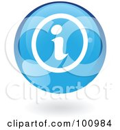 Royalty Free RF Clipart Illustration Of A Round Glossy Blue Info Web Icon by cidepix