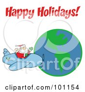 Royalty Free RF Clipart Illustration Of A Happy Holidays Greeting With Santa Flying Around Earth