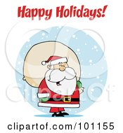 Royalty Free RF Clipart Illustration Of A Happy Holidays Greeting With Santa And A Sack In Snow by Hit Toon
