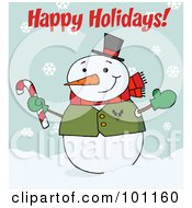 Royalty Free RF Clipart Illustration Of A Happy Holidays Greeting With A Snowman Waving And Holding A Candy Cane