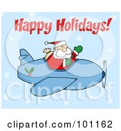 Royalty Free RF Clipart Illustration Of A Happy Holidays Greeting With Santa Flying In The Snow