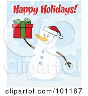 Royalty Free RF Clipart Illustration Of A Happy Holidays Greeting With A Snowman Holding A Present by Hit Toon