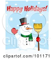 Royalty Free RF Clipart Illustration Of A Happy Holidays Greeting With A Snowman Waving And Holding A Broom by Hit Toon