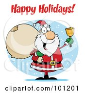 Royalty Free RF Clipart Illustration Of A Happy Holidays Greeting With Santa Ringing A Bell And Holding A Sack
