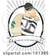 Royalty Free RF Clipart Illustration Of A Grinning Robber Carrying A Bag Of Money Over A Blank Label And Gray Rays