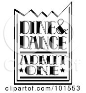 Royalty Free RF Clipart Illustration Of A Black And White Dine And Dance Admission Ticket