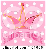 Royalty Free RF Clipart Illustration Of A Gold And Pink Heart Princess Crown Over A Blank Banner On A Polka Dot Background by Pushkin