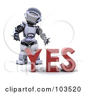 Royalty Free RF Clipart Illustration Of A 3d Silver Robot Standing Behind YES