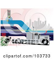 Royalty Free RF Clipart Illustration Of A Big Rig Background Of A Truck And City 1