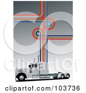 Royalty Free RF Clipart Illustration Of A Big Rig Background Of A Truck And Lines On Gray