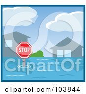 Royalty Free RF Clipart Illustration Of A Stop Sign And Roof Tops Sticking Out Of Flood Waters