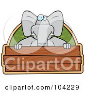 Royalty Free RF Clipart Illustration Of A Goofy Elephant Over A Wooden Sign by Cory Thoman