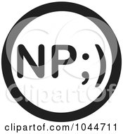 Royalty Free RF Clip Art Illustration Of A Black And White Round NP No Problem Text Message Icon