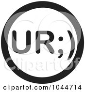 Royalty Free RF Clip Art Illustration Of A Black And White Round UR Text Message Icon