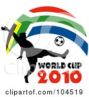 Royalty Free RF Clipart Illustration Of A Silhouetted Soccer Player Kicking A Ball With World Cup 2010 Text And A South African Flag