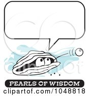 Royalty Free RF Clip Art Illustration Of A Wise Pearl Of Wisdom Under A Word Balloon