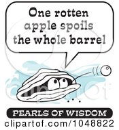 Royalty Free RF Clip Art Illustration Of A Wise Pearl Of Wisdom Saying One Rotten Apple Spoils The Whole Barrel