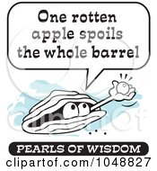 Royalty Free RF Clip Art Illustration Of A Wise Pearl Of Wisdom Speaking One Rotten Apple Spoils The Whole Barrel