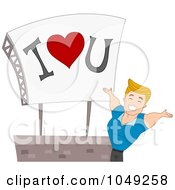 Royalty Free RF Clip Art Illustration Of A Handsome Valentine Man Presenting An I Love You Billboard