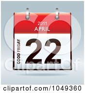 Royalty Free RF Clip Art Illustration Of A 3d Good Friday April 22 Flip Desk Calendar by michaeltravers