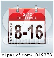 Royalty Free RF Clip Art Illustration Of A 3d Red Hanukkah December 8 16 2012 Flip Desk Calendar by michaeltravers