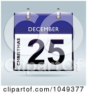 Royalty Free RF Clip Art Illustration Of A 3d Christmas December 25 Flip Desk Calendar by michaeltravers