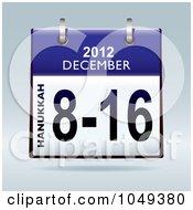 Royalty Free RF Clip Art Illustration Of A 3d Blue Hanukkah December 8 16 2012 Flip Desk Calendar