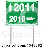 Royalty Free RF Clip Art Illustration Of A Green 2010 To 2011 Year Directional Road Sign