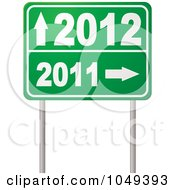 Royalty Free RF Clip Art Illustration Of A Green 2011 To 2012 Year Directional Road Sign