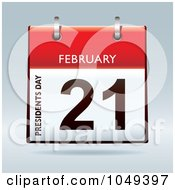 Royalty Free RF Clip Art Illustration Of A 3d Presidents Day February 21 Flip Desk Calendar