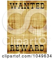 Royalty Free RF Clip Art Illustration Of An Old Wanted Poster With Copy Space And The Word Reward At The Bottom