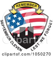 Royalty Free RF Clip Art Illustration Of A Remember Banner Over A Twin Towers Shield With September Eleven Lest We Forget Text