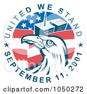 Royalty Free RF Clip Art Illustration Of United We Stand September 11 2001 Text Around The Twin Towers Flag And Bald Eagle