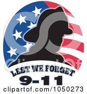 Royalty Free RF Clip Art Illustration Of A Silhouetted Fireman Over An American Flag And Lest We Forget 9 11 Text by patrimonio