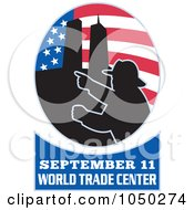 Royalty Free RF Clip Art Illustration Of An American Flag Twin Towers And Fireman Oval With September 11 World Trade Center Text