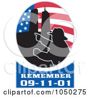 Royalty Free RF Clip Art Illustration Of An American Flag Twin Towers And Fireman Oval With Remember 9 11 Text
