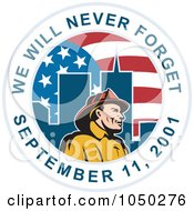Royalty Free RF Clip Art Illustration Of A Fireman Flag And Twin Tower Circle With We Will Never Forget September 11 2001 Text