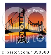 The Golden Gate Bridge San Francisco With Text At Sunset 1