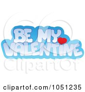 Royalty Free Vector Clip Art Illustration Of A Be My Valentine Greeting