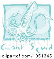 Royalty Free Vector Clip Art Illustration Of A Blue Woodcut Styled Giant Squid With Text Over Blue