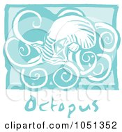 Royalty Free Vector Clip Art Illustration Of A Blue Woodcut Styled Octopus With Text Over Blue by xunantunich
